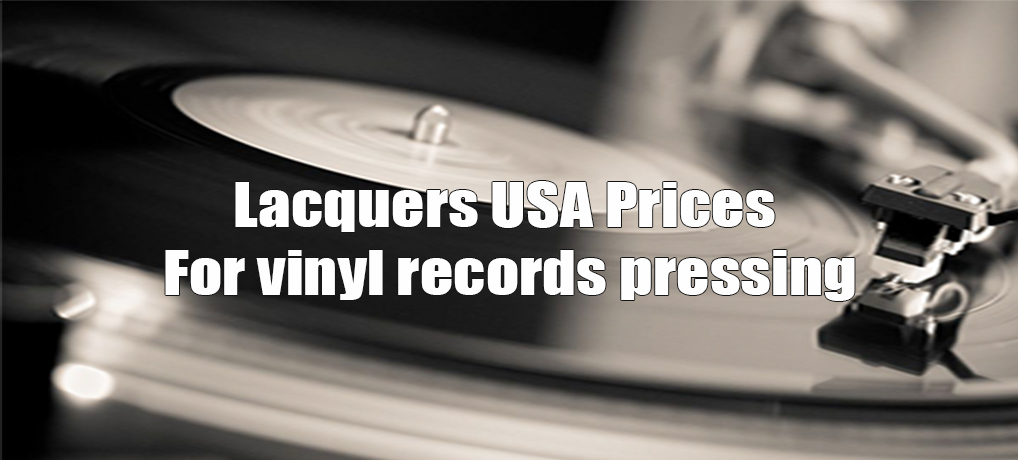 Lacquers USA Prices For vinyl records pressing